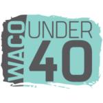 Waco Under 40